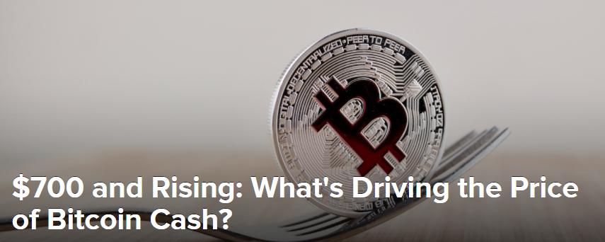 $700 and Rising: What's Driving the Price of Bitcoin Cash?
